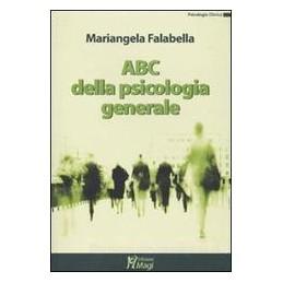 ABC DELLA PSICOLOGIA GENERALE