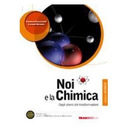 NOI E LA CHIMICA ED.ARANCIO +DVD X 3 LIC