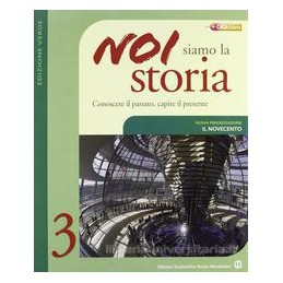 NOI SIAMO LA STORIA 3 (ED.VERDE) +CAPIRE