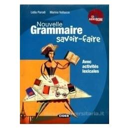NOUVELLE GRAMMAIRE SAVOIR FAIRE +CD ROM