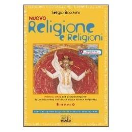 NUOVO RELIGIONE E RELIGIONI X BN +CD ROM