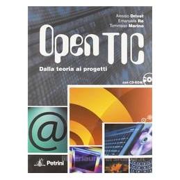OPEN TIC  DALLA TEORIA AI PROGETTI +CD R