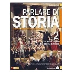 PARLARE DI STORIA 2  ANT.REGIME SOC.MASS