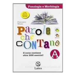 PAROLE CHE CONTANO (A+B) +ORTOGRAFIA
