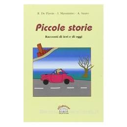 PICCOLE STORIE  RACC. DI IERI E DI OGGI