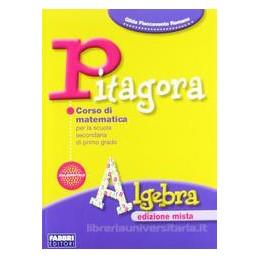 PITAGORA EDIZ.MISTA  ALGEBRA