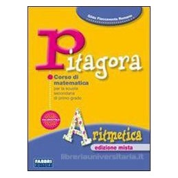 PITAGORA EDIZ.MISTA  ARITMETICA +PREPAR.