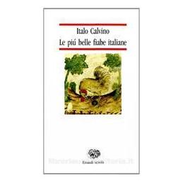 PIU` BELLE FIABE ITALIANE (ACERBI)