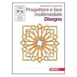 PROGETTARE E FARE +DISEGNO +DVD