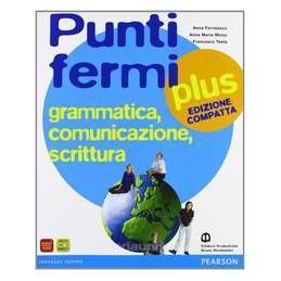 PUNTI FERMI PLUS (ED.COMPATTA) (2 TOMI)