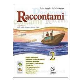 RACCONTAMI 2 +LETTERATURA (ESSENZIALE)