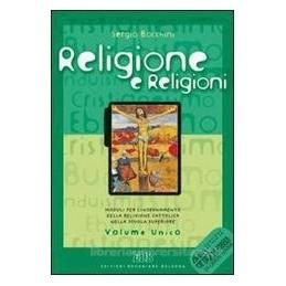 RELIGIONE E RELIGIONI +CD BIBBIA GERUSAL