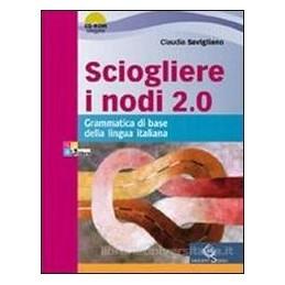 SCIOGLIERE I NODI 2.0 +CDR +INVALSI +EB.
