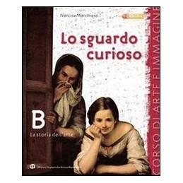 SGUARDO CURIOSO B  STORIA DELL`ARTE