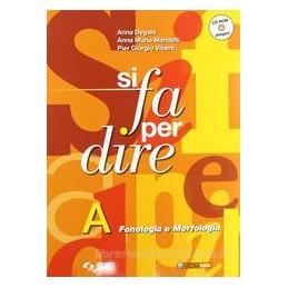 SI FA PER DIRE (A+B) +CD ROM
