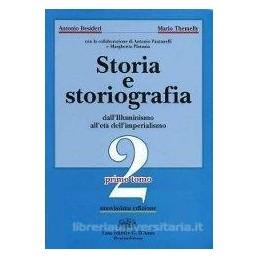 STORIA E STORIOGRAFIA 2 (2 TOMI)