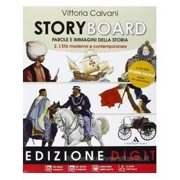 STORYBOARD 2  ETA` MODERNA +QUAD.COMP.