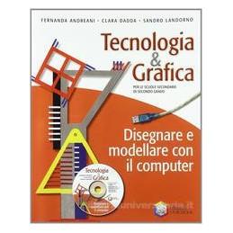 DISEGNARE E MODELLARE CON IL COMPUTER+CD