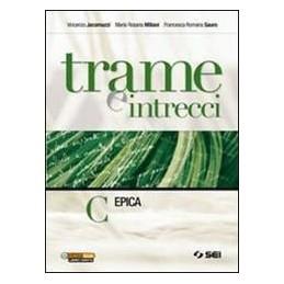 TRAME E INTRECCI C  EPICA