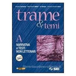 TRAME E TEMI (A+B) +300 PAGINE X LEGGERE