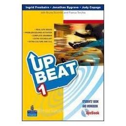 UPBEAT 1 +WORKBOOK +MOTIVATOR +LIVEBOOK