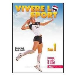 VIVERE LO SPORT (2 TOMI)