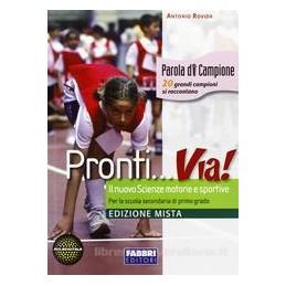 PRONTI... VIA! +AGENDA DELLO SPORTIVO