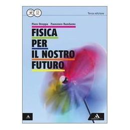 fisica-per-il-nostro-futuro---3-ed-volume-unico-vol-u