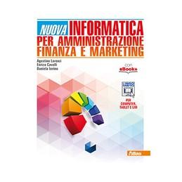 nuova-informatica-per-amministrazione-finanza-e-marketing--vol-u