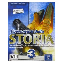 AVVENTURA DELLA STORIA 3 +LIBRO DIGITALE