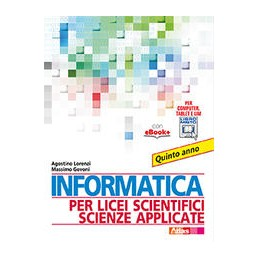 informatica-per-licei-scientifici-scienze-applicate-quinto-anno-vol-2