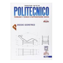 politecnico-disegno-geometrico--disegno-tecnico-vol-u
