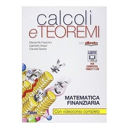 calcoli-e-teoremi-matematica-finanziaria-vol-u