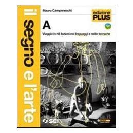 SEGNO E L`ARTE ED.PLUS A+B+PAROLE+DVD