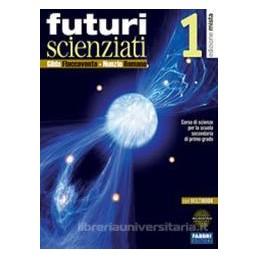 FUTURI SCIENZIATI 1 +QU.+INFOSCIENZE+DVD