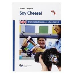 say-cheese-grammatica-inglese-per-odontotecnici-vol-u