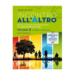 incontro-allaltro-triennio--libro-digitale--dvd-volume-2-vol-2