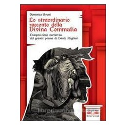 STRAORDINARIO RACCONTO D DIVINA COMMEDIA