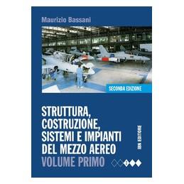 struttura-costruzione-sistemi-e-impianti-del-mezzo-aereo--vol-1