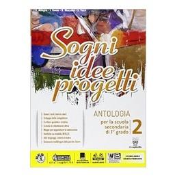 sogni-idee-progetti-2--letteratura--competenze--vol-2