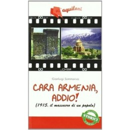CARA-ARMENIA-ADDIO-1915-MASSACRO-POPOLO