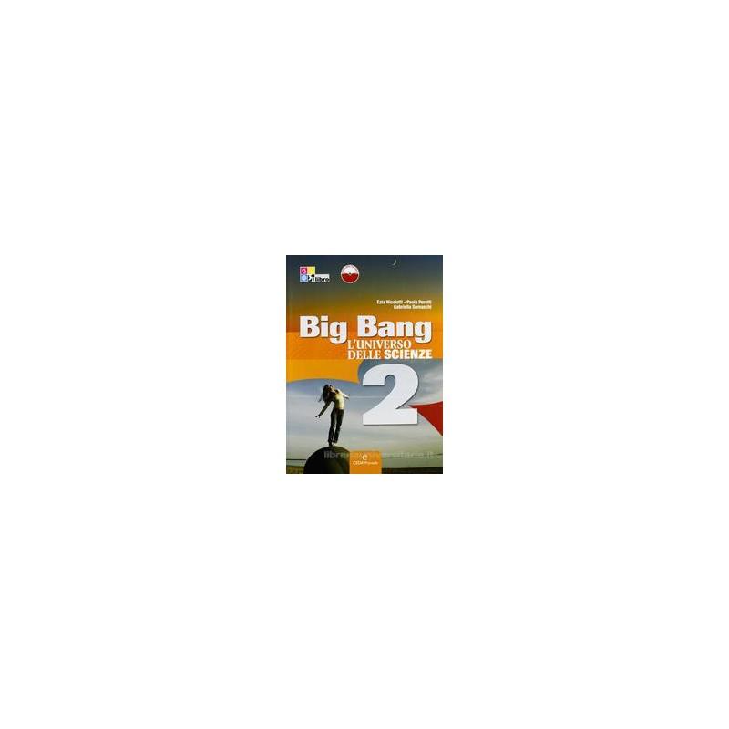 BIG BANG L`UNIVERSO DELLE SCIENZE 2 +DIG