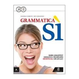 grammatica-si-volume-unico--riassumere-descrivere-esporre-vol-u