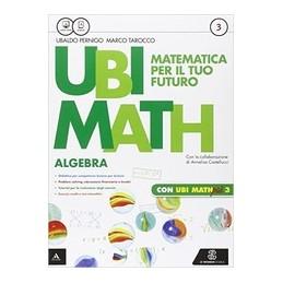 ubi-math--matematica-per-il-futuro-algebra--geometria-3--quaderno-ubi-math-piu-3-vol-3
