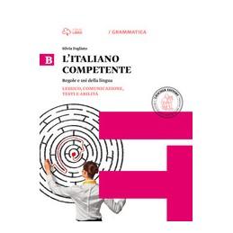 litaliano-competente-b-lessico-comunicazione-testi-e-abilit