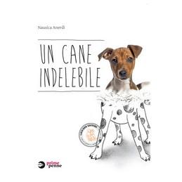 un-cane-indelebile-un-cane-indelebile