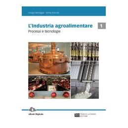 industrie-agroalimentari---volume-1-ld-processi-e-tecnologie-vol-u