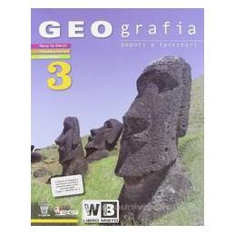 GEOGRAFIA POPOLI E TERRITORI 3 V.UN.+DIG