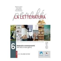 perche-la-letteratura-modernita-e-contemporaneita--dal1925-ai-giorni-nostri-vol-6