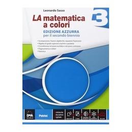 matematica-a-colori-la-edizione-azzurra-volume-3--ebook-secondo-biennio-e-quinto-anno-vol-1